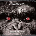 Juniper Inc. – Sound of Love (2017) 320 kbps