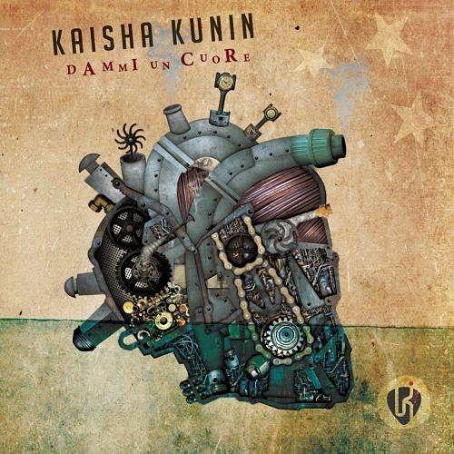 Kaisha Kunin - Dammi un cuore (2017) 320 kbps