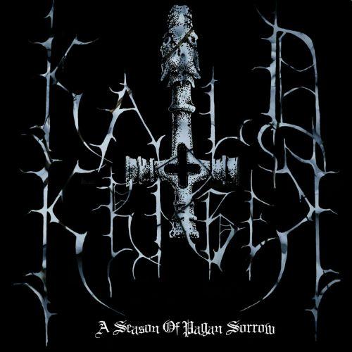 Kald Kriger - A Season Of Pagan Sorrow (2017) 320 kbps
