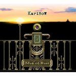 Karibow – Man Of Rust [Special Edition] (2011) [Remastered 2016] 320 kbps