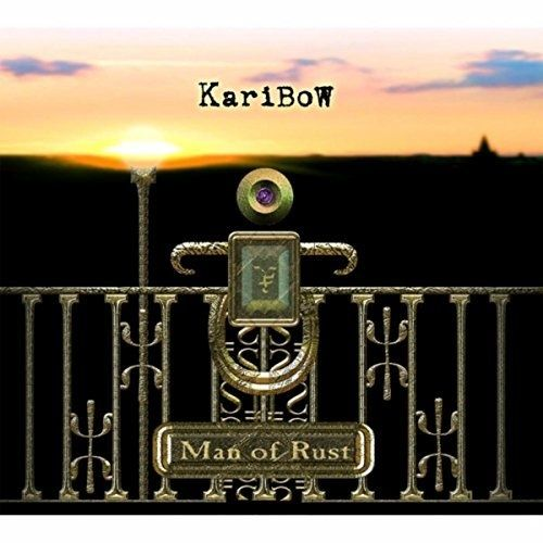 Karibow - Man Of Rust [Special Edition] (2011) [Remastered 2016] 320 kbps