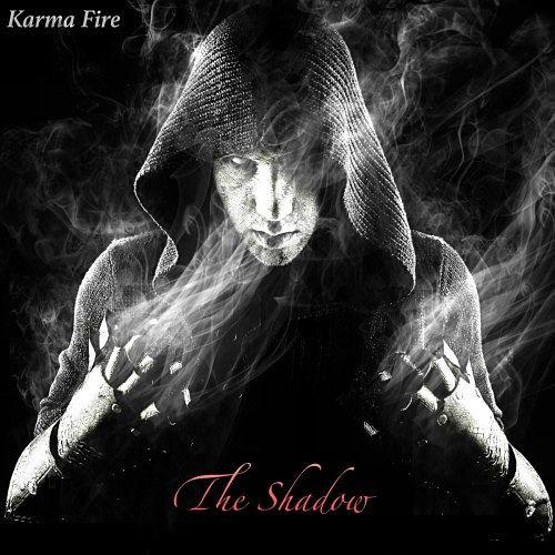 Karma Fire - The Shadow (2017) 320 kbps