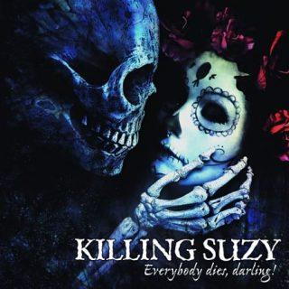 Killing Suzy - Everybody Dies, Darling! (2017) 320 kbps