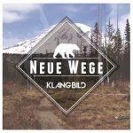 Klangbild – Neue Wege (2017) 320 kbps