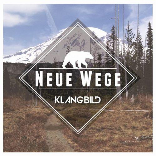 Klangbild - Neue Wege (2017) 320 kbps