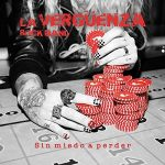 La Vergüenza Rock Band – Sin Miedo a Perder (2017) 320 kbps