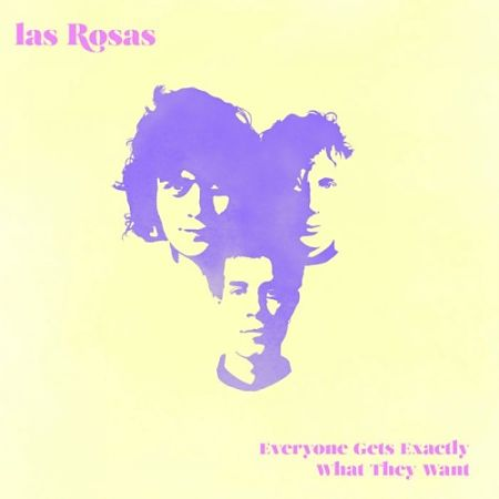 Las Rosas - Everyone Gets Exactly What They Want (2017) 320 kbps