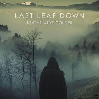 Last Leaf Down - Bright Wide Colder (2017) 320 kbps
