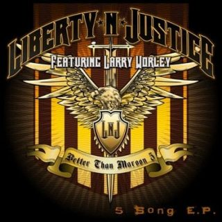 Liberty N' Justice - Better Than Maroon (EP) (2017) 320 kbps