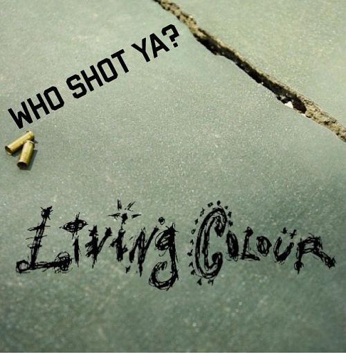 Living Colour - Who Shot Ya (2016) 320 kbps
