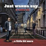 Lol Goodman Band – Just Wanna Say… (Deluxe Edition) (2017) 320 kbps
