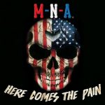 Made -n- America – Here Comes the Pain (2017) 320 kbps