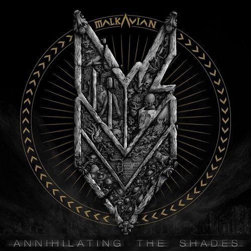 Malkavian - Annihilating The Shades (2017)