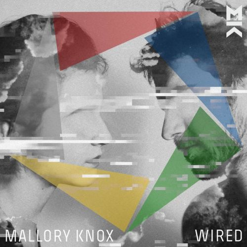 Mallory Knox - Wired (2017) 320 kbps