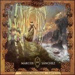 Marcos Sánchez – Path of the Empress, Pt. 1 (2017) 320 kbps