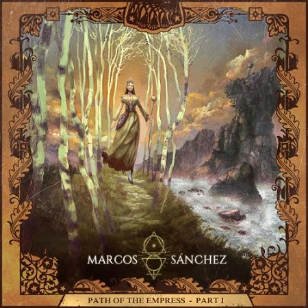Marcos Sánchez - Path of the Empress, Pt. 1 (2017) 320 kbps