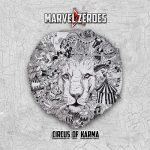 Marvel Zeroes – Circus of Karma (2017) 320 kbps