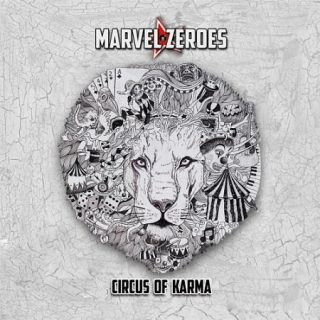 Marvel Zeroes - Circus of Karma (2017) 320 kbps