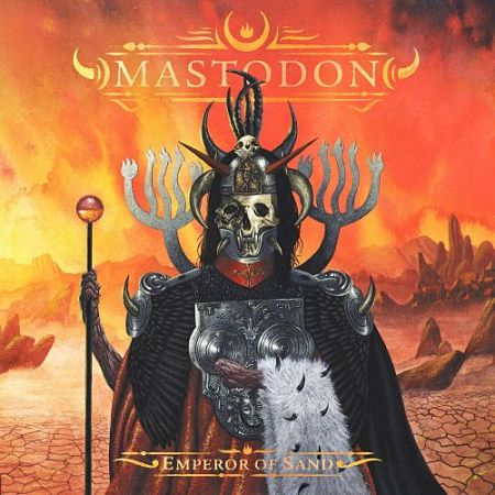 Mastodon - Emperor of Sand (2017) 320 kbps
