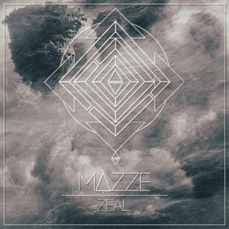 Mazze - Zeal (2017) 320 kbps