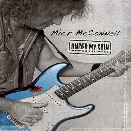 Mick McConnell - Under My Skin (2017) 320 kbps