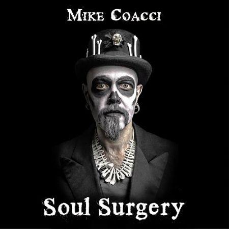 Mike Coacci - Soul Surgery (2017) 320 kbps