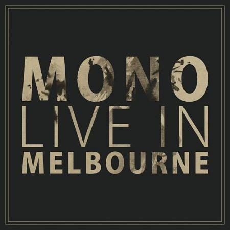 Mono - Live in Melbourne (2017)