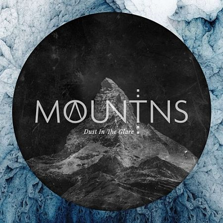 Mountains - Dust In The Glare (2017) 320 kbps