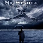 Mr. Weather – Between Dreams & Reality (2017) 320 kbps