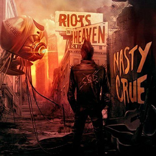 Nasty Crue - Riots in Heaven (2017) 320 kbps