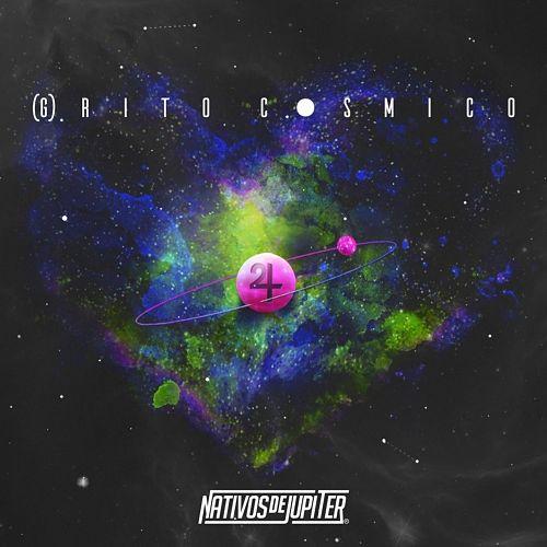 Nativos De Jupiter - Grito Cosmico (2017) 320 kbps