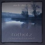 Nocte Obducta – Totholz (Ein Raunen Aus Dem Klammwald) (2017) 320 kbps