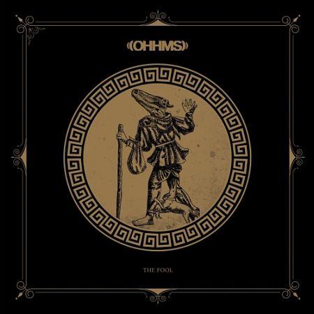 OHHMS - The Fool (2017) 320 kbps