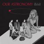 Our Astronomy – Vía a la Memoria (2017) 320 kbps