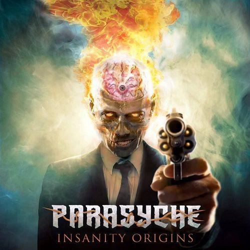 Parasyche - Insanity Origins (2017) 320 kbps