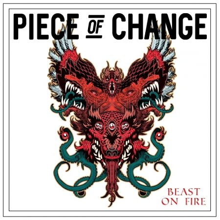Piece of Change - Beast on Fire (2017) 320 kbps