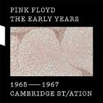 Pink Floyd – The Early Years 1965-67: Cambridge St/ation (2017) [HDtracks] 320 kbps