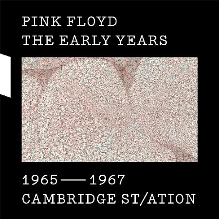 Pink Floyd - 1965-67 Cambridge St-ation (2017) [HDtracks] 320 kbps