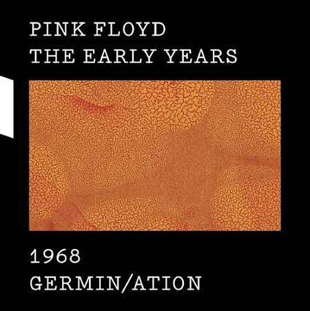 Pink Floyd - The Early Years 1968: Germin-ation (2017) [HDtracks] 320 kbps