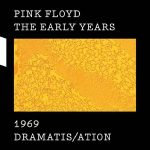Pink Floyd – The Early Years 1969: Dramatis/ation (2017) [HDtracks] 320 kbps