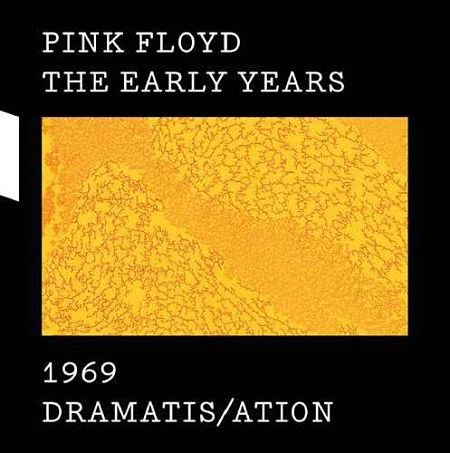 Pink Floyd - The Early Years 1969: Dramatis/ation (2017) [HDtracks] 320 kbps