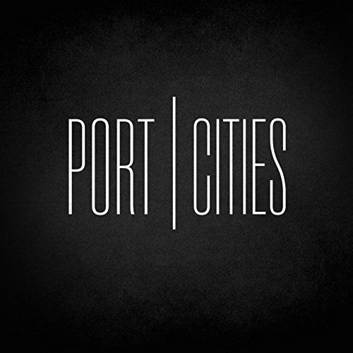 Port Cities - Port Cities (2017) 320 kbps