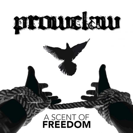 Prowclaw - A Scent Of Freedom (2017) 320 kbps