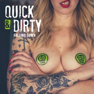 Quick & Dirty - Falling Down (EP) (2017) 320 kbps