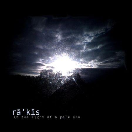 Rāˈkĭs - In the Light of a Pale Sun (2017)