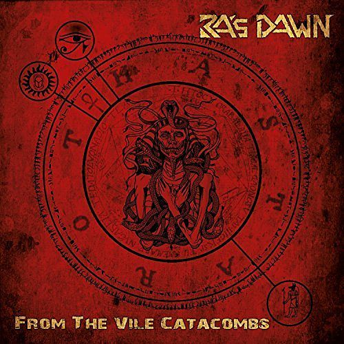Ra's Dawn - From the Vile Catacombs (2017) 320 kbps