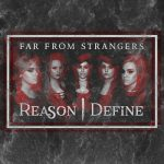 Reason Define – Far from Strangers (2017) 320 kbps