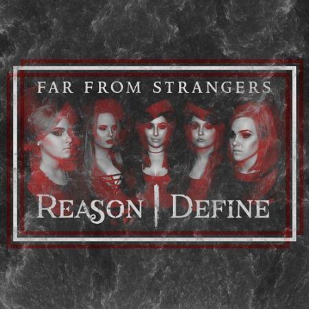 Reason Define - Far from Strangers (2017) 320 kbps