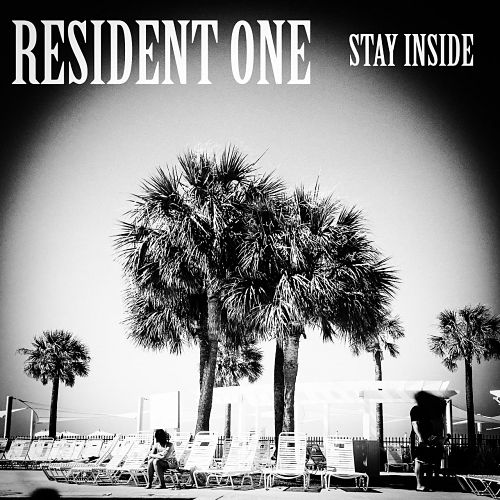 Resident One - Stay Inside (2017) 320 kbps