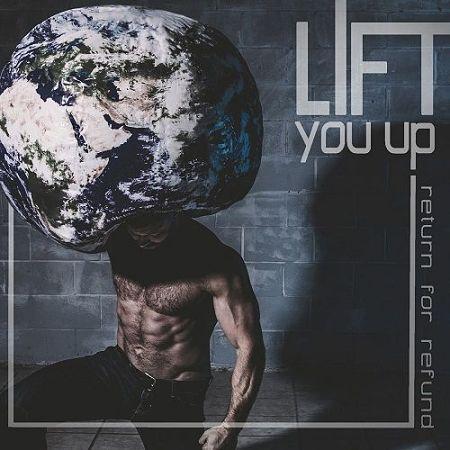 Return For Refund - Lift You Up (2017) 320 kbps